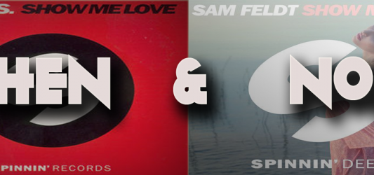 Robin S & Sam Feldt – Show Me Love : Then & Now