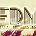 EDM For The Masses