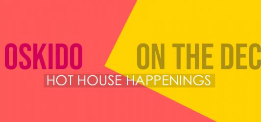 Hot House Happenings