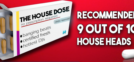 The House Dose