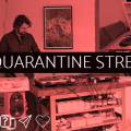 Quarantine Stream